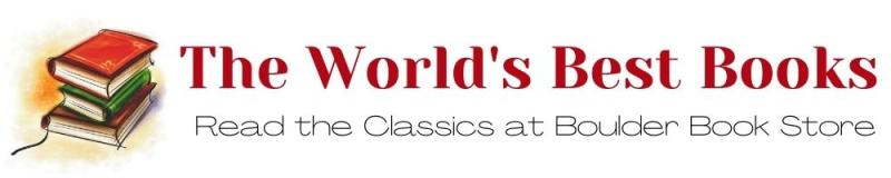 The World's Best Books Bookclub. Read the Classics at Boulder Book Store